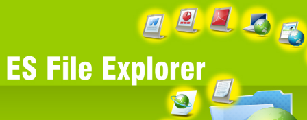 ES File Explorer- Android File Manager