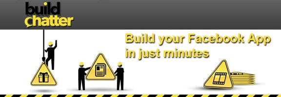 Buildchatter.com – Perfect Tool for Facebook App Development