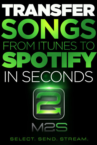 M2S for Spotify : Transfer your iTunes Library to Spotify