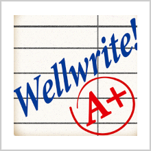 WELLWRITE! – MAKE SURE YOU SPELL IT CORRECTLY