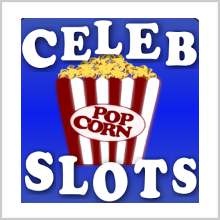 CELEBRITY SLOTS – READY TO GAMBLE WITH THE STARS!