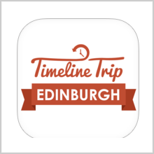 TIMELINE TRIP EDINBURGH – HISTORY IS INTERESTING!