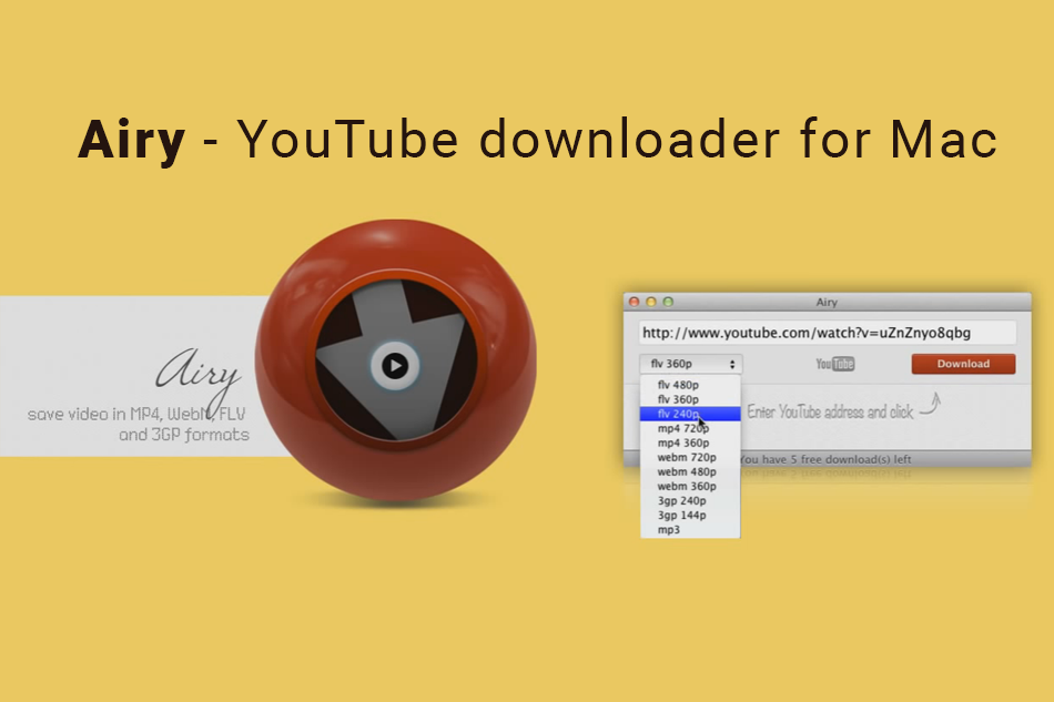 Airy YouTube Downloader for Mac; Fast, Efficient and Reliable Platform