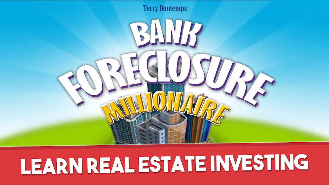 Learn how to get rich & build wealth with Bank Foreclosure Millionaire!