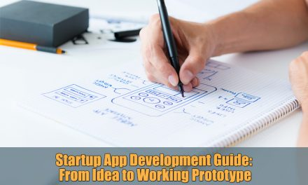 Startup App Development Guide: From Idea to Working Prototype