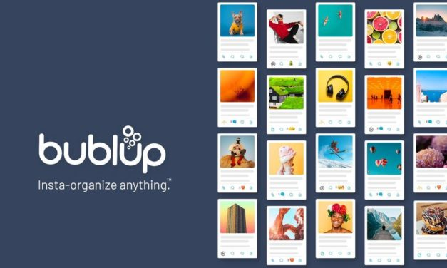 Organize Everything in an Instant with Bublup