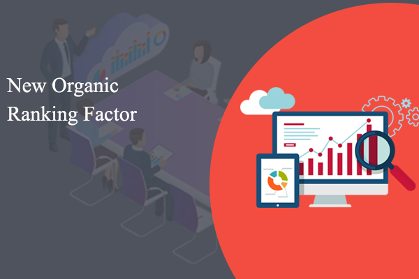 New Organic Ranking Factor coming soon